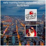 early morning breaks september 2015
