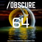Obscure Set #64--- [Mixed & Recorded Live @ TSE - November 9, 2019]