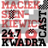 MACIEK SIENKIEWICZ KWADRACAST # 18