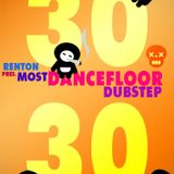 30-30 (Most Dancefloor Dubstep)