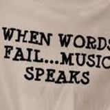 .....Music Speaks