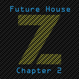 Future House Chapter II (Zest Mix)