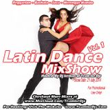 Latin Dance MixShow (Vol 1) (07-21-14)