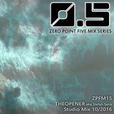 [ZPFM15] THEOPENER aka Stefan Senk - Studio Mix 10-2016