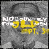 No Country for Old Men Pt 3