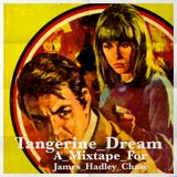 Tangerine_Dream_a_mixtape_for_James_Hadley_Chase