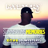 @DJMYSTERYJ - Summertime Memories Part 2