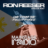 RON REESER - Mainstage Radio - Episode 047 - August 2016 (Live from the Philippines)