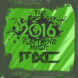 The Best of Electronic Music 2016 Mix by Mixcell Pt.3