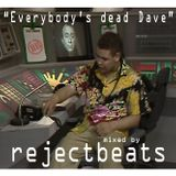 Bass[sic] Residents Promo Mix - Mixed by rejectbeats - Jan 2012 - Everybody's Dead Dave Part 2