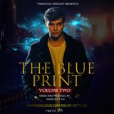 THE BLUE PRINT VOLUME TWO (DEEJAY FETTY 254)