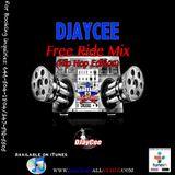 Free Ride Mix (Hip Hop Edition Part.3) - DJayCee {Haitian All-StarZ DJ}