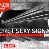 Molotov Cocktail #041 - Secret Sexy Signal [RUS] guest mix (13.04.17 Criminal Tribe Radio)
