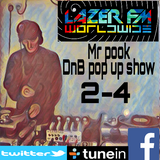 DnB Pop Up Show on Lazer FM - Mr Pook - 7th Nov 2016