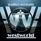 soulboy presents westworld
