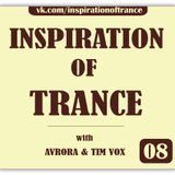 AVRORA & Tim Vox - Inspiration Of Trance (Episode #08)