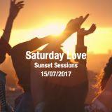 Sunset Saturday sessions - Saturday Love - 15/07/2017