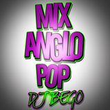 Mix Anglo Pop 2017 - DJBEGO
