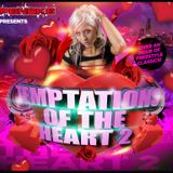 Temptations Of The Heart 2