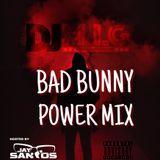 DJ M.I.G (BAD BUNNY POWER MIX)