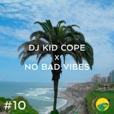 No Bad Vibes podcast #10