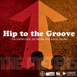 Hip to the Groove - The Meters feat. Art Neville and Aaron Neville-