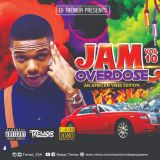 JAM OVERDOSE VOL 10 [2019 CLUB BANGERS] AN AFRICAN VIBES EDITION BY DEEJAY TREMOR +254 701 093 341