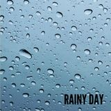 RAINY DAY. A eclectic selection of rainy music