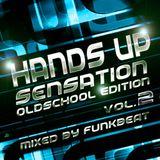 Hands Up Sensation Oldschool Edition 2