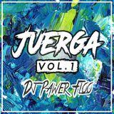 Juerga Vol. 1 - Dj Pawer Floo