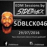 5DBLCK046 - EDM Sessions by 5IDEblack - 29/07/2016
