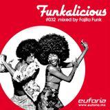 FUNKALICIOUS 032 – Fajita Funk con música Latina, Breaks y mucho Funk