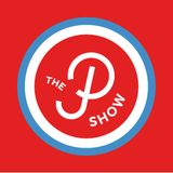 The P Show #72