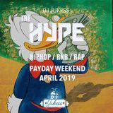#HypeFridays - Payday Weekend Mix: April 2019 - Instagram: DJ_Jukess
