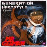 Generation Hardstyle Episode 8