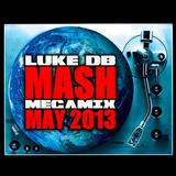 LUKE DB MASH MEGA MIX - MAY 2013