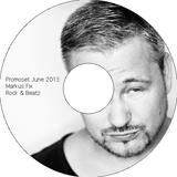Markus Fix - June 2013 - Rock and Beatz