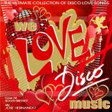 We Love Disco Music Valentines Day Mix v1 by DeeJayJose