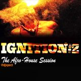 IGNITION 2: An Afro House Session
