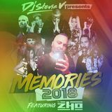 Dj Stevie V - Memories 2018 Feat. Dj Zho