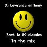 dj lawrence anthony back to 89 classics in the mix 201