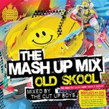 The Mash Up Mix Old Skool - Mixed by The Cut Up Boys