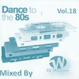 Dance to The 80s Vol 18