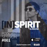 IN SPIRIT PODCAST By DJ ALAN NUNES - EPISODE 1