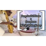 Deep Soulful House and Sax by DJ Sax Jimmy Rougerie 001