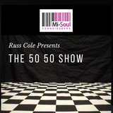 The 50 50 Show w/ Russ Cole (Top 100 of 2017) - 13.12.17