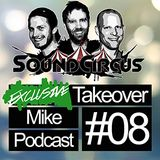 #08 - Exclusive Takeover By Mike