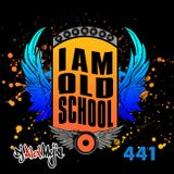 I am Old School 441 - Mejia