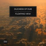 [dtpod023] Duchess of Dub - Floating View