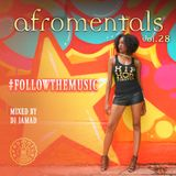 AFROMENTALS VOL. 28 (#FOLLOWTHEMUSIC) Mixed by DJJAMAD